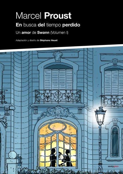 Marcel Proust - En busca del tiempo perdido - Un amor de Swann (Volumen I)