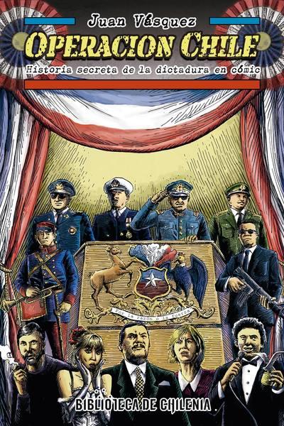 Operación Chile, historia secreta de la dictadura en cómic