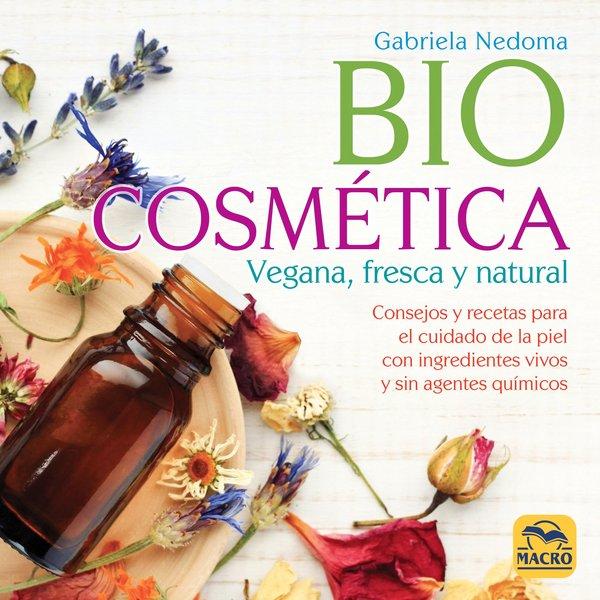 Biocosmética vegana, fresca y natural