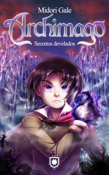 Archimago, secretos develados V