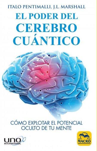 El poder del cerebro cuántico