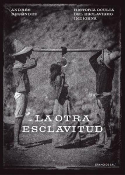 la otra esclavitud.jpg