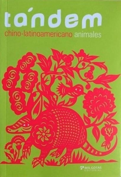TÁNDEM ANIMALES CHINO - LATINOAMERICANO