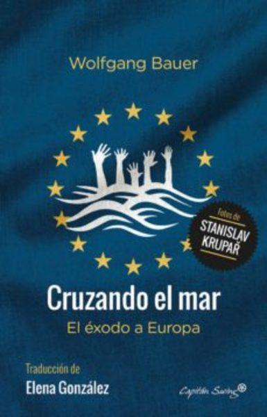 CRUZANDO EL MAR: EL EXODO A EUROPA