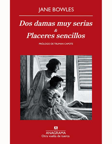 DOS DAMAS MUY SERIAS Y PLACERES SENCILLOS
