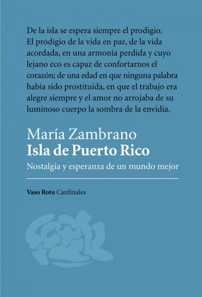 Isla de Puerto Rico. Nostalgia y esperanza de un mundo mejor