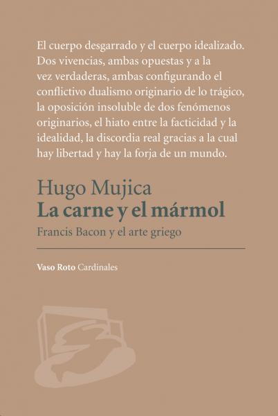 La carne y el mármol. Francis Bacon y el arte griego