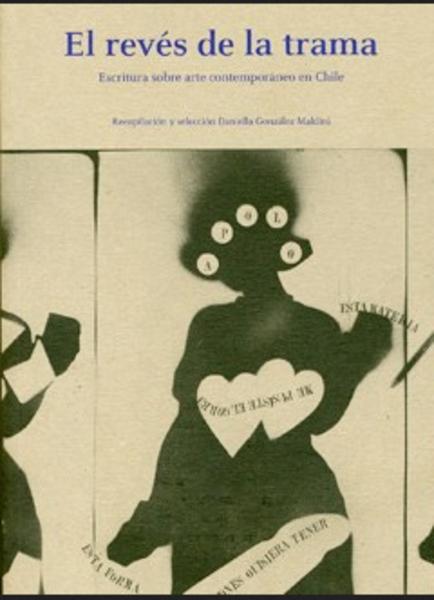 El revés de la trama. Escritura sobre arte contemporáneo en Chile