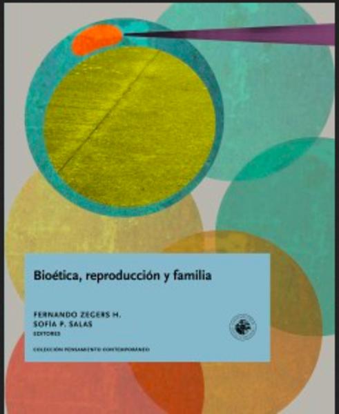Bioética, reproducción y familia