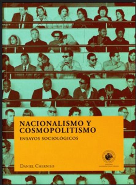Nacionalismo y cosmopolitismo. Ensayos sociológicos