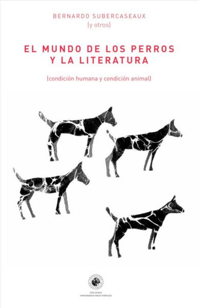 El mundo de los perros y la literatura (condición humana y condición animal)