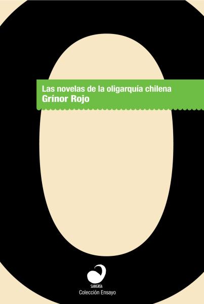 Las novelas de la oligarquía chilena