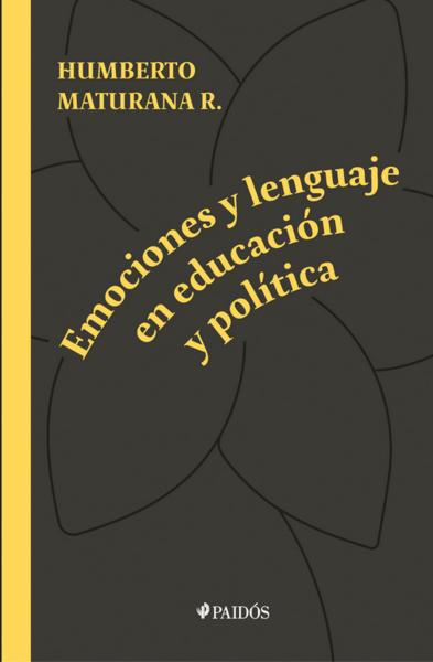 Emociones y lenguaje en educación y política