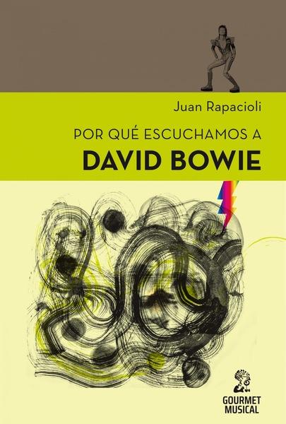 Por qué escuchamos a David Bowie