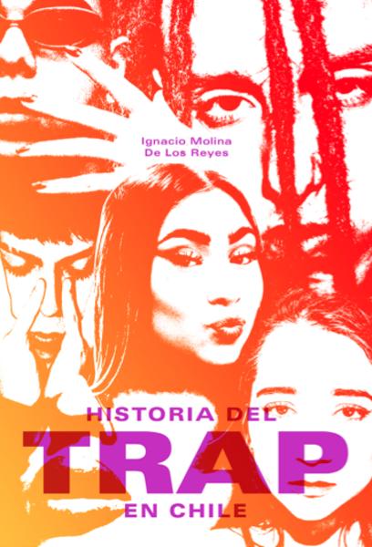 Historia del Trap en Chile