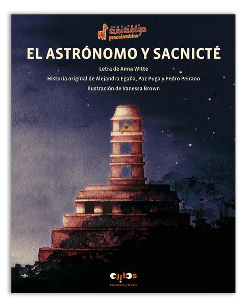El Astrónomo y Sacnité
