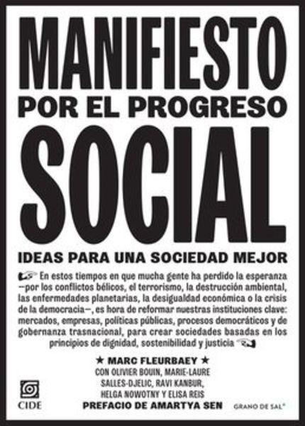 Manifiesto por el progreso social. Ideas para una sociedad mejor
