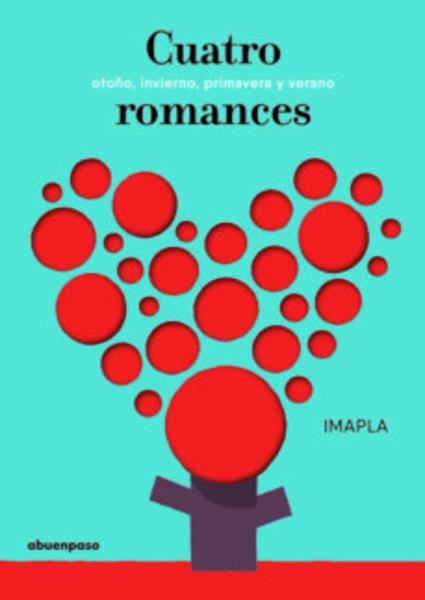 Cuatro romances: otoño, invierno, primavera, verano