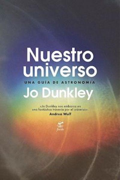 Nuestro universo. Una guía de astronomía