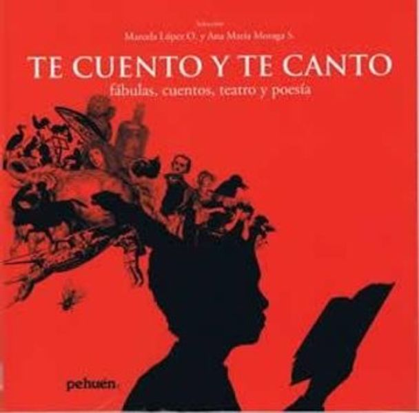 Te Cuento y te Canto (Fabulas, Cuentos, Teatro, Narrativa)