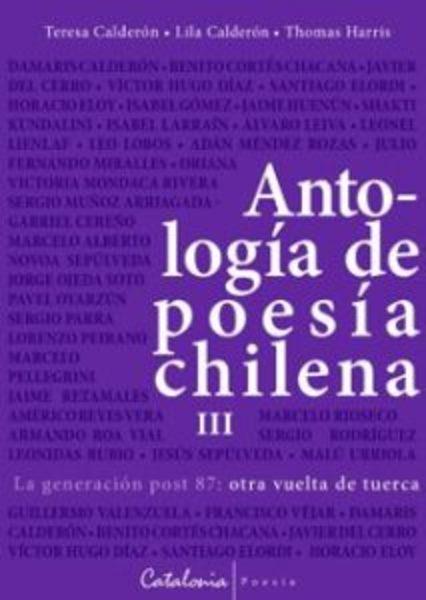 ANTOLOGÍA DE POESÍA CHILENA 3. LA GENERACIÓN POST 87