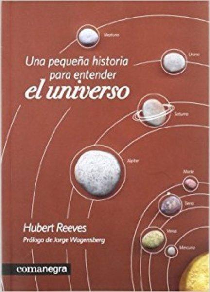 UNA PEQUEÑA HISTORIA PARA ENTERDER EL UNIVERSO