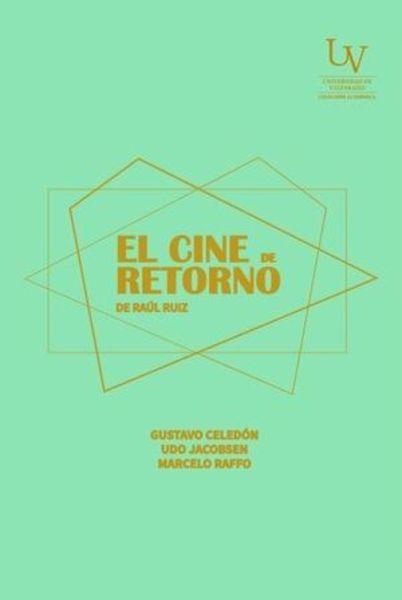 El cine de retorno de Raúl Ruiz