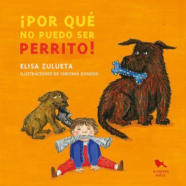 Portada_Por_que_no_puedo_ser_perrito_24Abril2019_CUT.jpg