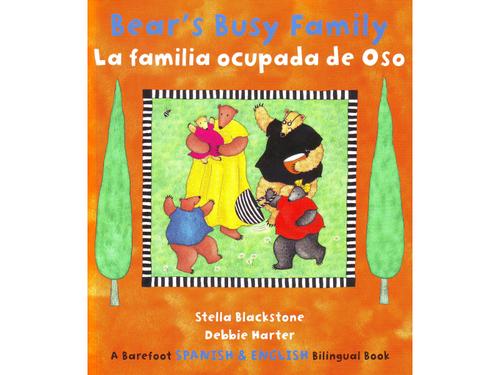 La familia ocupada de Oso - Bear's Busy Family