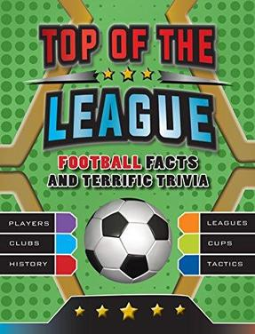 Top of the League Footboll Facts and Terrefic Trivia