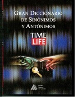 Gran Diccionario de Sinónimos y Antónimos Time Life (un volumen, CD-ROM)