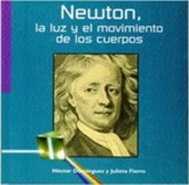 Newton, la luz y el movimiento de los cuerpos