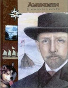 Grandes Exploradores Roald Amundsen