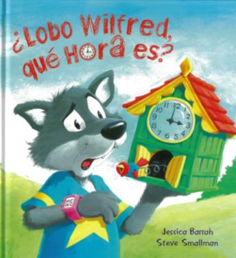 ¿Lobo Wilfred, qué hora es?