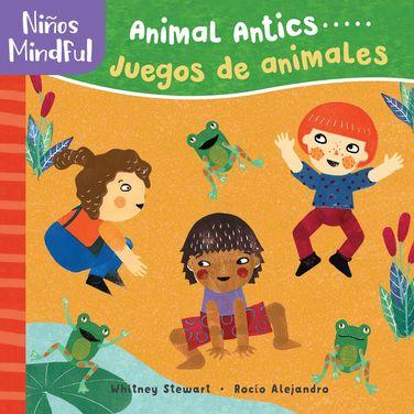 Niños mindful: Animal Antics / Juegos de animales