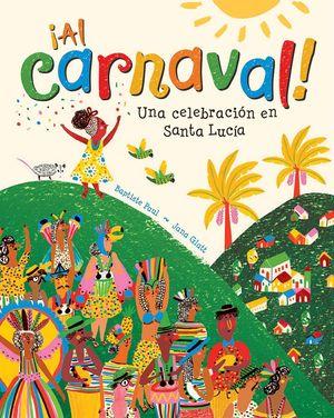 ¡Al carnaval!