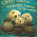 Otto, la Nutria que gustaba tomarse de las manos