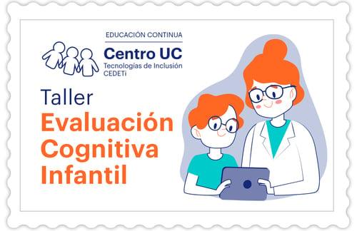 Taller: Evaluación cognitiva infantil mediado por tecnología