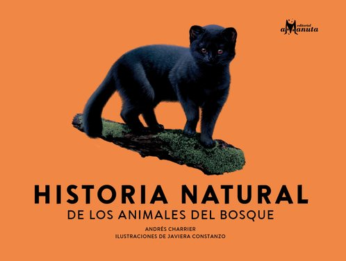 Historia Natural de los animales del bosque