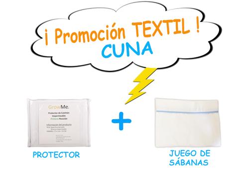 Promo 1 - Textil CUNA (protector + sábanas)