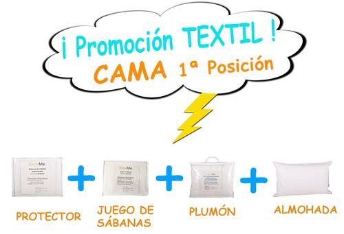 Promo 6 - Textil CAMA POSICIÓN 1 (protector + sábanas + plumón + almohada)