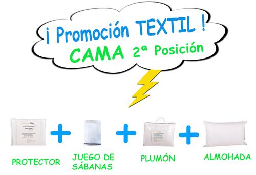 Promo 9 - Textil CAMA POSICIÓN 2 (protector + sábanas + plumón + almohada)