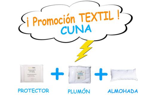 Promo 13 - Textil CUNA (protector + plumón + almohada)