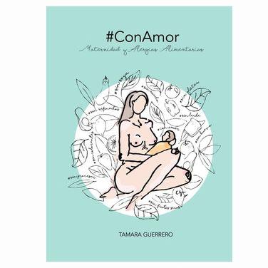#ConAmor; Maternidad y Alergias
