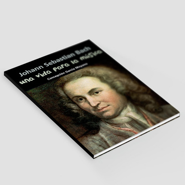 Una vida para la música - Bach