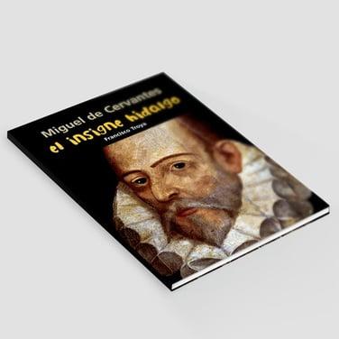 El insigne hidalgo - Miguel de Cervantes