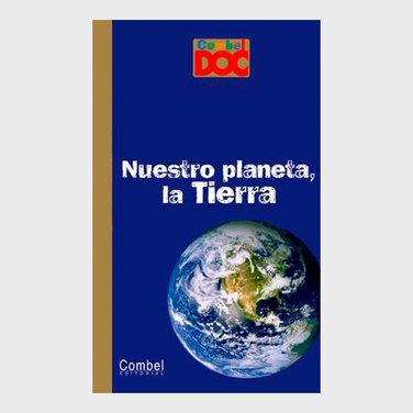 Nuestro planeta, la tierra
