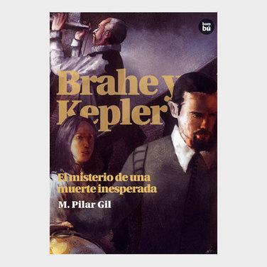 Brahe y Kepler. El misterio de una muerte inesperada