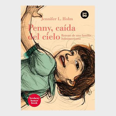 Penny caída del cielo. Retrato de una familia italoamericana