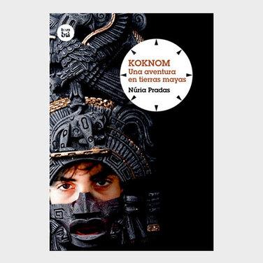 Koknom, una aventura en tierras Mayas